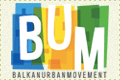 Balkan Urban Movement - BUM (Balkan Youth Union)